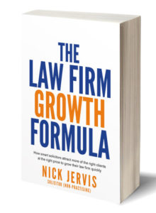The Law Firm Growth Formula Book For Solicitors